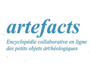 Artefacts. Encyclopédie collaborative en ligne des objets archéologiques. Université Lyon-Lumière 2 (FR)